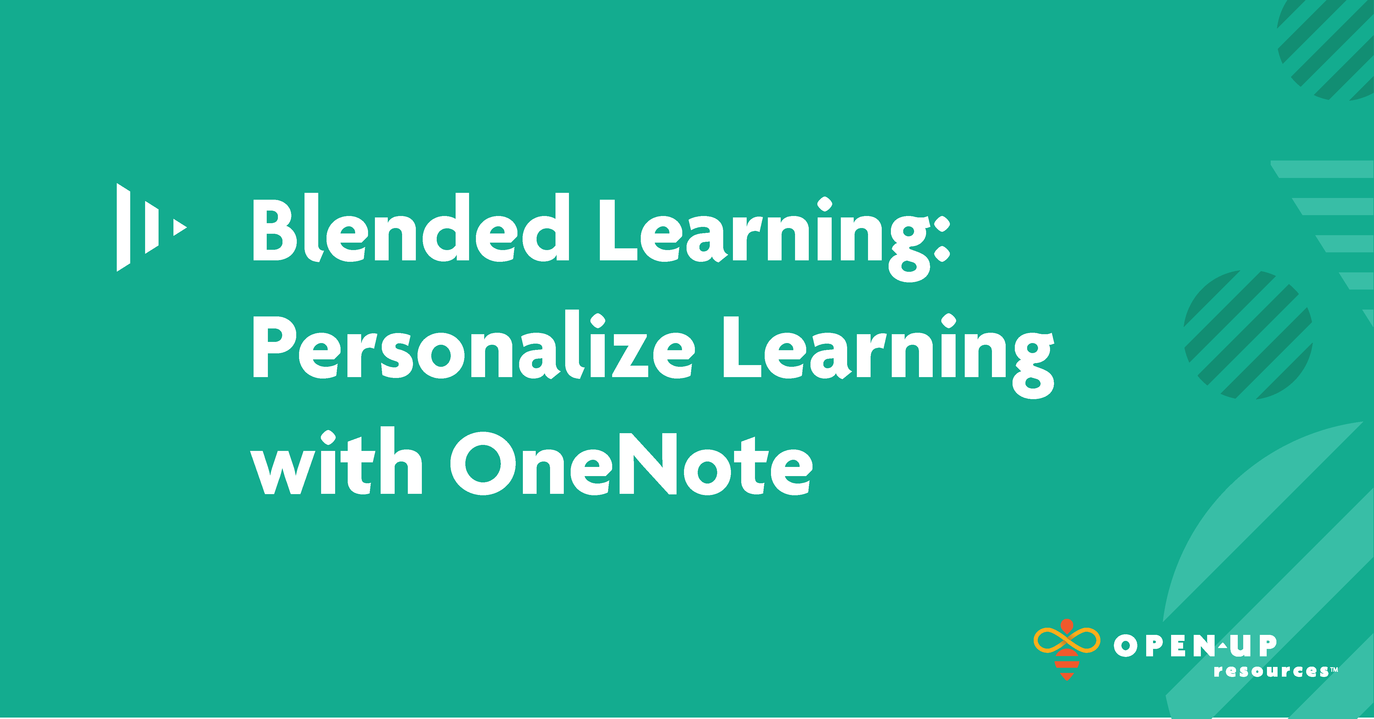 Blended Learning, Personalize Learning with OneNote, Teal