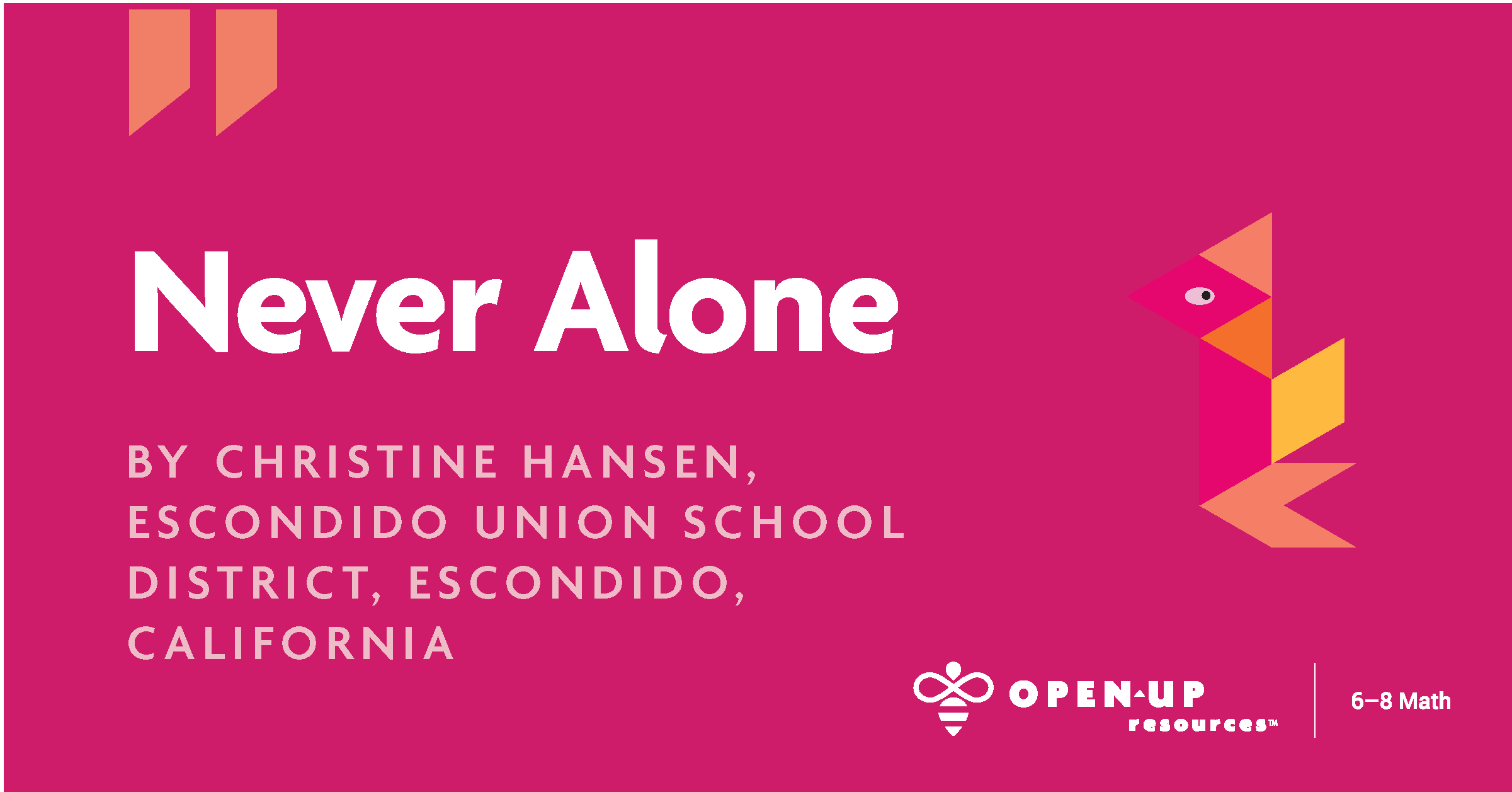 Never Alone, Pink